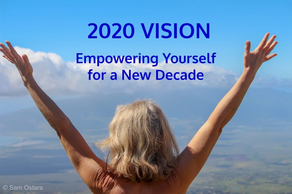 2020 Vision Empowering Yourself for a New Decade